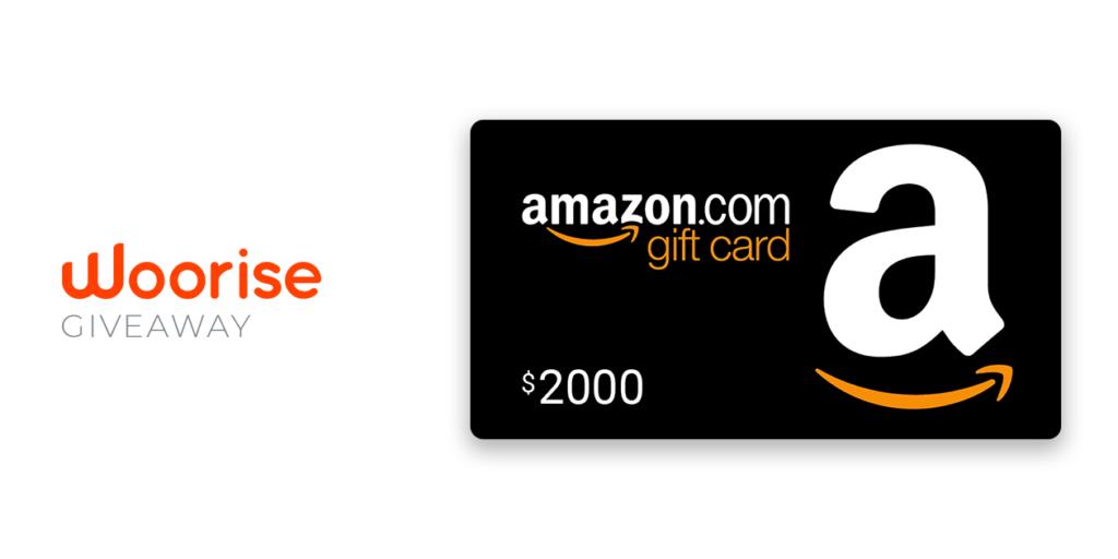 Woorise Giveaway: Win a $2000 Amazon Gift Card